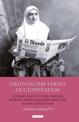 Orientalism Versus Occidentalism