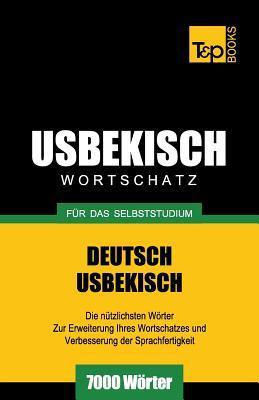 Usbekischer Wortschatz für das Selbststudium - 7000 Wörter