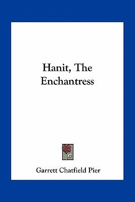 Hanit, the Enchantress