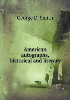 American Autographs, Historical and Literary