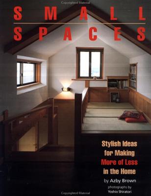 英文版 スモール・スペース - Small Spaces