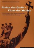 Stefan der Große - Fürst der Moldau