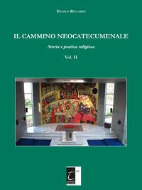 IL CAMMINO NEOCATECUMENALE