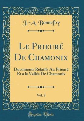 Le Prieuré De Chamonix, Vol. 2