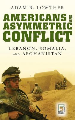 Americans and Asymmetric Conflict