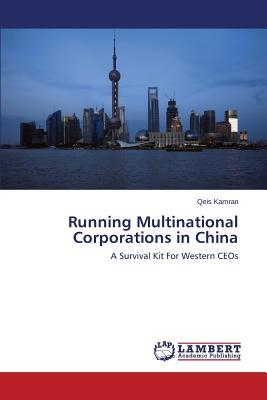 Running Multinational Corporations in China
