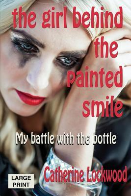 The Girl Behind the Painted Smile