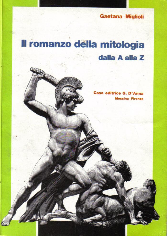 Il romanzo della mitologia dalla A alla Z