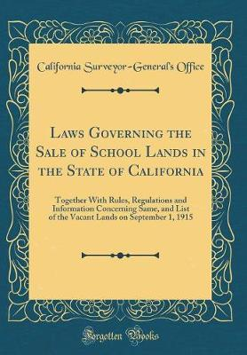 Laws Governing the Sale of School Lands in the State of California