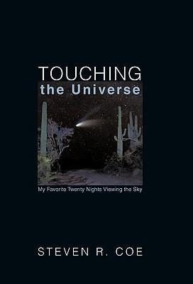 Touching the Universe