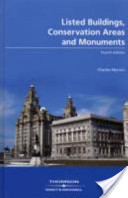 Listed Buildings, Conservation Areas and Monuments