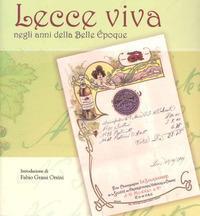 Lecce viva negli anni della Belle Époque