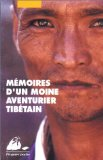 Mémoires d'un moine aventurier tibétain