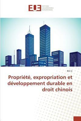 Propriété, Expropriation et Developpement Durable en Droit Chinois