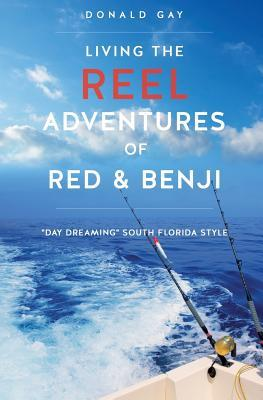 Living the Reel Adventures of Red & Benji