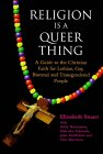 Religion is a Queer Thing