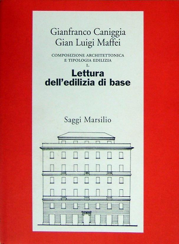 Composizione architettonica e tipologia edilizia / Lettura dell'edilizia di base