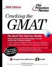 Cracking the GMAT with Sample Tests on CD-ROM, 2005 Edition