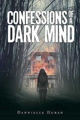 Confessions of a Dark Mind