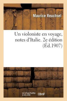 Un Violoniste en Voyage, Notes d'Italie. 2e Édition