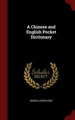 A Chinese and English Pocket Dictionary