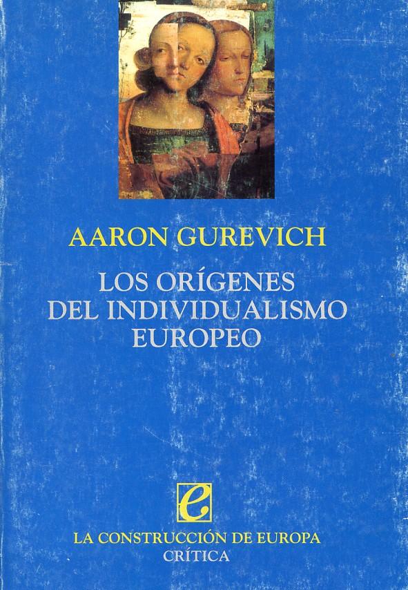 Los orígenes del individualismo europeo