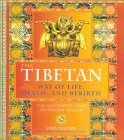 The Tibetan Way of Life, Death and Rebirth