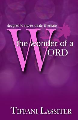 The Wonder Of A Word