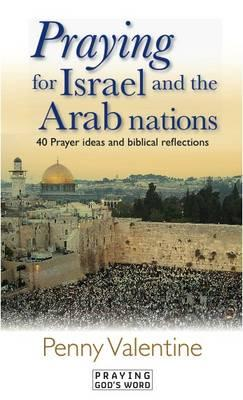 PRAYING FOR ISRAEL AND THE ARAB NATIO PB