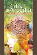 L'alba di Arcadia