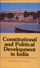 Constitutional and Political Development in India