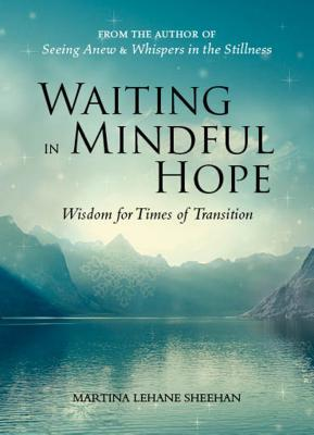 Waiting in Mindful Hope