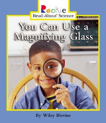 You Can Use a Magnifying Glass