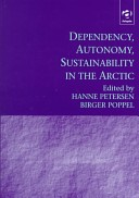 Dependency, Autonomy, Sustainability in the Arctic