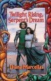 Twilight Rising, Serpent's Dream