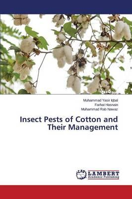 Insect Pests of Cotton and Their Management