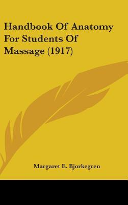 Handbook of Anatomy for Students of Massage (1917)