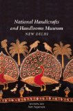 National Handicrafts and Handlooms Museum, New Delhi