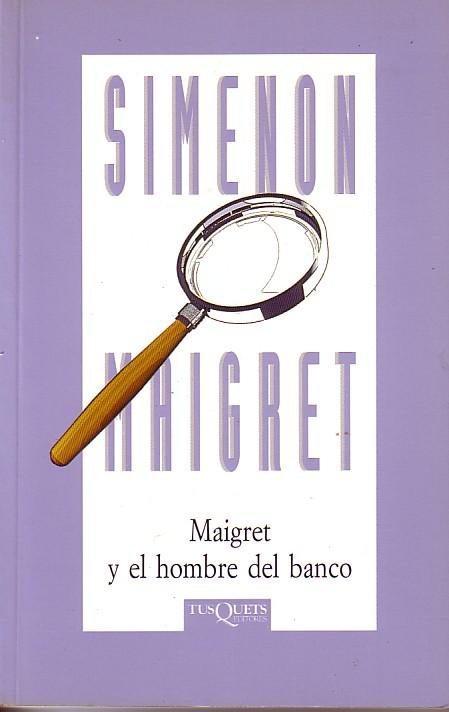 Maigret Y El Hombre ...