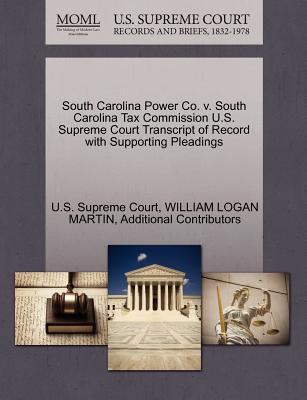 South Carolina Power Co. V. South Carolina Tax Commission U.S. Supreme Court Transcript of Record with Supporting Pleadings