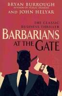 Barbarians at the Ga...