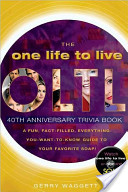 The One Life to Live 40th Anniversary Trivia Book