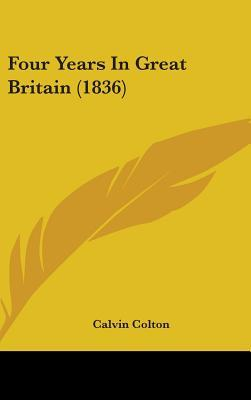Four Years in Great Britain (1836)