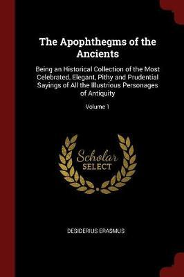 The Apophthegms of the Ancients