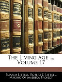The Living Age ..., ...