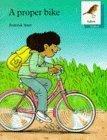 Oxford Reading Tree: Stages 6-10: Robins Storybooks: 8: A Proper Bike: Proper Bike