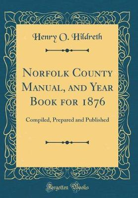 Norfolk County Manual, and Year Book for 1876