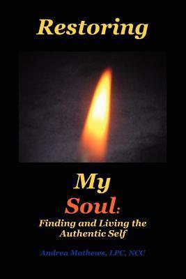 Restoring My Soul