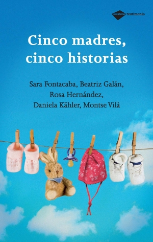 CINCO MADRES, CINCO HISTORIAS