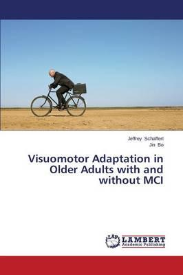 Visuomotor Adaptation in Older Adults with and without MCI